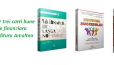 Castiga 3 carti bune de educatie financiara oferite de Editura Amaltea