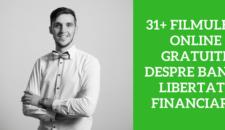 31+ filmulete online gratuite despre bani si libertate financiara