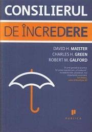 Consilierul de încredere de David H. Maister, Charles H. Green şi Robert M. Galford