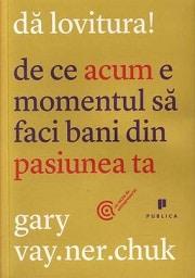 Da lovitura! de Gary Vaynerchuk