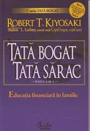 Seria Tată bogat - Tată Sărac de Robert Kiyosaki
