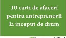 10 carti de afaceri pentru antreprenorii la inceput de drum