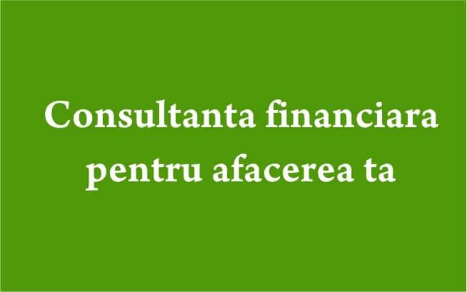 Consultanta finanicara pentru afacerea ta