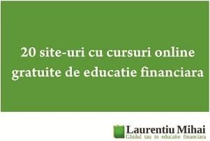 20 locuri unde gasesti Cursuri Online Gratuite de educatie financiara