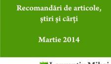 Recomandari de articole, stiri si carti – luna martie 2014