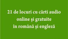 21 de locuri cu carti audio online si gratuite in romana si engleza