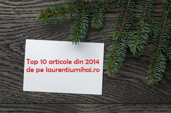 Top 10 articole 2014