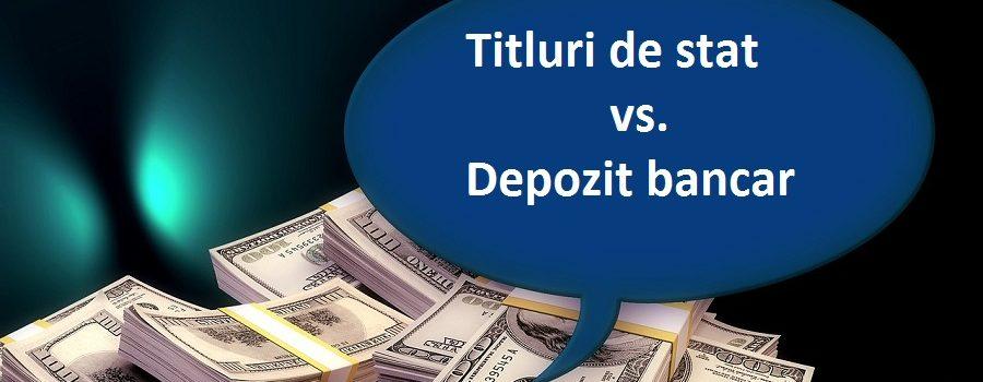 2016: Titluri de Stat sau Depozit bancar?