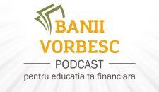 Podcast Banii Vorbesc #8: Cum sa incepi sa investesti – Invitat Laurentiu Mihai