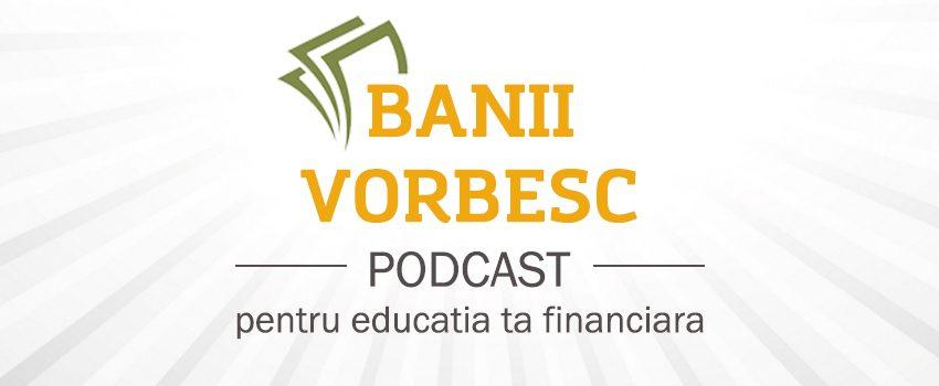 Podcast Banii Vorbesc #3: Cum sa castigi bani in PLUS fata de Salariu