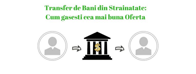 transfer de bani din strainatate
