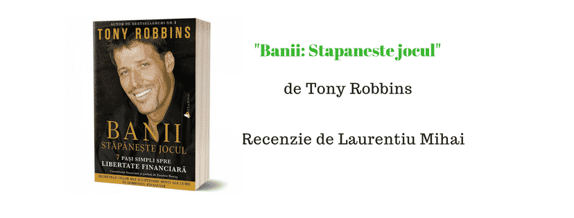 Recenzie – Banii: Stapaneste jocul de Tony Robbins