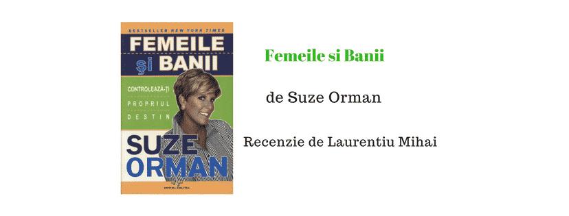 Recenzie – Femeile si Banii de Suze Orman
