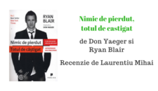 Recenzie – Nimic de pierdut, totul de castigat de Don Yaeger si Ryan Blair