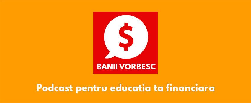 Podcast Banii Vorbesc #1: Discutii in familie – Cum sa economisesti bani?