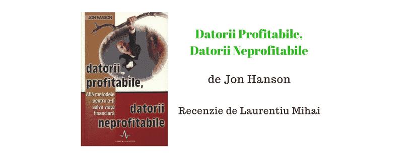 Recenzie Datorii profitabile, datorii neprofitabile de Jon Hanson