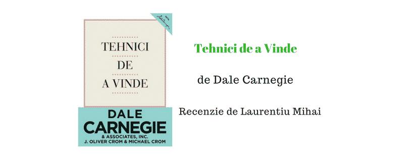 Recenzie Tehnici de a vinde de Dale Carnagie
