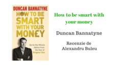 Recenzie – How to Be Smart with your Money – Duncan Bannatyne