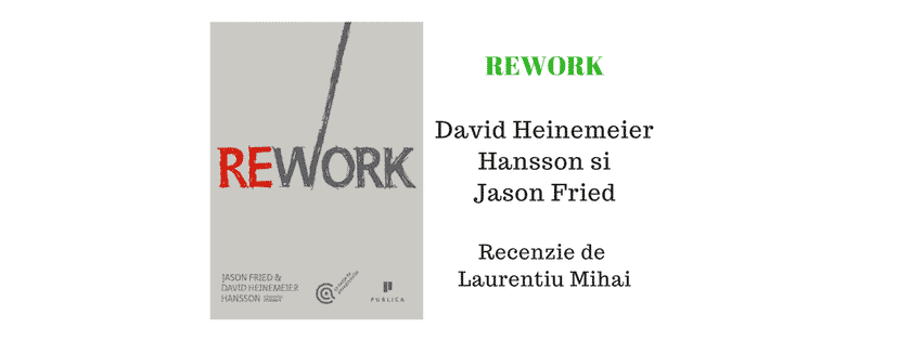 Rework de David Heinemeier Hansson și Jason Fried – Recenzie