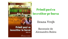 Primii pasi ca investitor la bursa de Ileana Vrejba – Recenzie