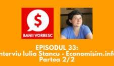 Banii Vorbesc #33 cu Iulia Stancu despre important educatiei financiare in familie (partea a II-a)