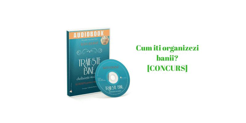 [Concurs] Spune-mi cum te organizezi financiar si poti castiga un audiobook