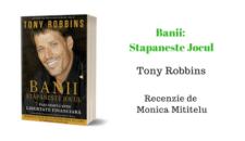 """""""Banii: Stapaneste Jocul"""" de Tony Robbins – una dintre cele mai bune carti de educatie financiara. Afla de ce"""
