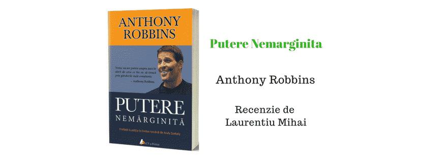 Putere Nemarginita de Tony Robbins – Recenzie Carte Tiparita