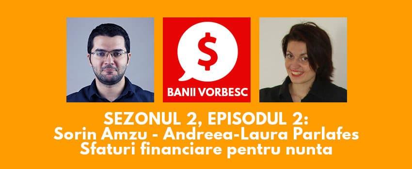 Banii Vorbesc S.02 Ep.02 – Sfaturi Financiare pentru Nunta