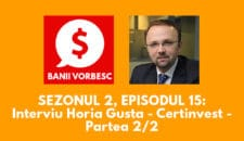 Banii Vorbesc S.02 Ep.15 cu Horia Gusta despre Tot ce trebuie sa stii despre Fondurile de Investitii (II)
