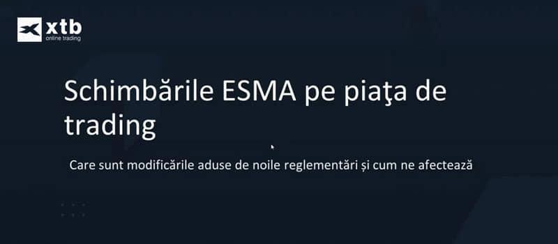 Schimbarile ESMA pe piata de trading – Inregistrare Webinar xtb.ro